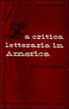 La critica letteraria in America (1900-1950) - William Van O'Connor - copertina