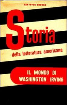 Il mondo di Washington Irving - Van Wyck Brooks - copertina