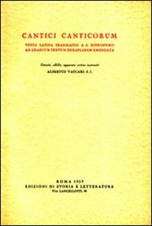 Cantici Canticorum vetus latina translatio a S. Hieronymo ad graecum textum hexaplarem emendata - copertina