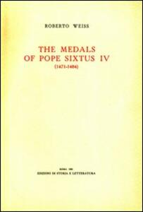 The medals of Pope Sixtus IV (1471-1484)