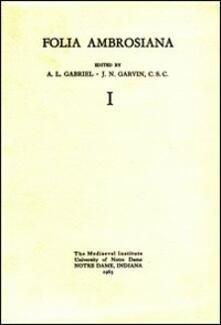 Folia ambrosiana - A. L. Gabriel,J. N. Garvin - copertina