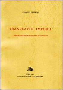 Translatio imperii. L'impero universale da Ciro ad Augusto