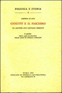 Giolitti e il fascismo in alcune sue lettere inedite