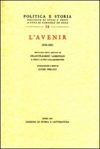 «L'Avenir» (1830-1831). Antologia degli articoli di Félicité-Robert Lamennais e degli altri collaboratori