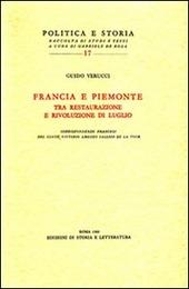 Francia e Piemonte tra Restaurazione e rivoluzione di luglio. Corrispodenze francesi del conte Vittorio Amedeo Sallier de la Tour