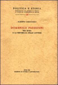 Domenico Passionei tra Roma e la repubblica delle lettere
