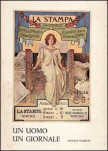 Un uomo, un giornale: Alfredo Frassati (1868-1961). Vol. 1