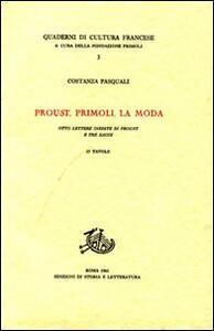Proust, Primoli, la moda. Otto lettere inedite di Proust e tre saggi