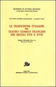 Le traduzioni italiane del teatro comico francese del secolo XVII e XVIII
