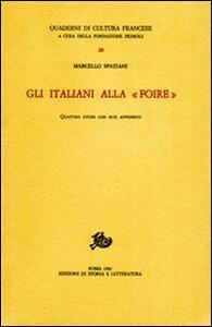 Gli italiani alla «Foire». Quattro studi con due appendici