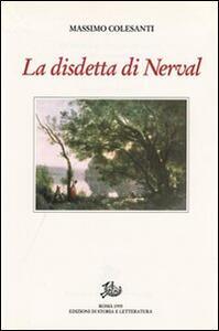 La disdetta di Nerval, con altri saggi e studi