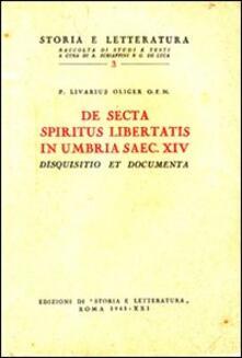 De secta «spiritus libertatis» in Umbria saec. XIV. Disquisitio et documenta - Livario Oliger - copertina