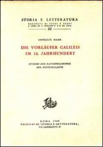 Studien zur Naturphilosophie der Spätscholastik. Vol. 1: Die Vorläufer Galileis im 14 Jahrhundert.