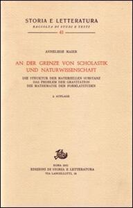 Studien zur Naturphilosophie der Spätscholastik. Vol. 3: An der Grenze von Scholastik und Naturwissenschaft....