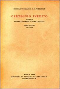 Carteggio inedito. Vol. 1: 1825-1834.