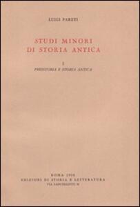 Studi minori di storia antica. Vol. 1: Preistoria e storia antica.