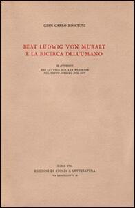 Beat Ludwig von Muralt e la ricerca dell'umano