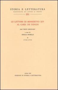 Le lettere di Benedetto XIV al card. De Tencin. Dai testi originali. Vol. 2: 1748-1752.
