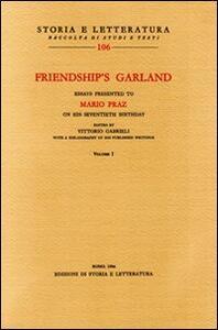 Friendship's Garland. Essay presented to Mario Praz on his seventieth birthday