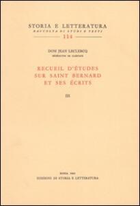 Recueil d'études sur saint Bernard et ses écrits. Vol. 3