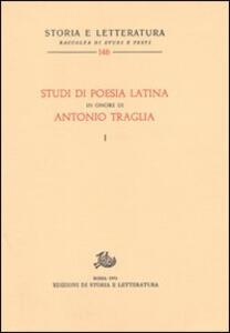 Studi di poesia latina in onore di Antonio Traglia
