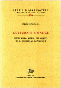 Cultura e finanze. Studi sulla storia dei gesuiti da s. Ignazio al Vaticano II