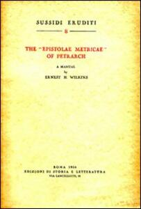 The «Epistolae metricae» of Petrarch. A manual