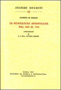 Le nunziature apostoliche dal 1800 al 1956