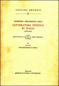 Repertorio bibliografico della letteratura tedesca in Italia (1900-1965). Vol. 2: 1961-1965.