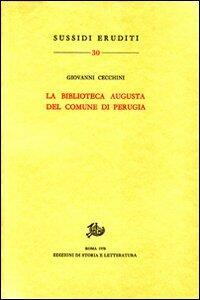 La Biblioteca Augusta del Comune di Perugia