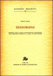 Sessoriana. Materiali per la storia dei manoscritti appartenenti alla Biblioteca Romana di S. Croce in Gerusalemme