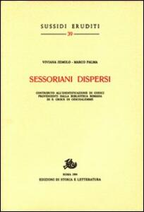 Sessoriani dispersi. Contribyto all'identificazione di codici provenienti dalla biblioteca romana di S. Croce in Gerusalemme
