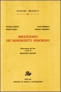 Bibliografia dei manoscritti sessoriani