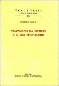 Vespasiano da Bisticci e il suo epistolario
