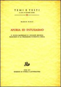 Aporia ed entusiasmo. Il mondo materiale e i filosofi secondo Teodoreto e la tradizione patristica greca