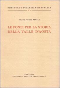 Le fonti per la storia della Valle d'Aosta