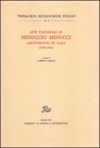 Atti pastorali di Minuccio Minucci arcivescovo di Zara (1596-1604)