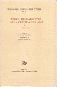 Carte dell'Archivio della Certosa di Calci. Vol. 2: 1100-1150.