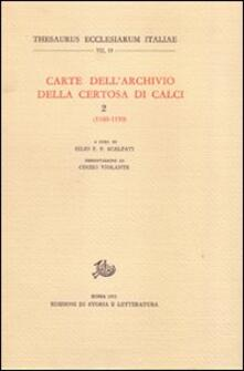 Carte dell'Archivio della Certosa di Calci. Vol. 2: 1100-1150. - copertina