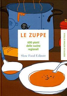Secchiarapita.it Le zuppe. 600 piatti delle cucine regionali Image