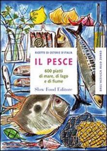 Squillogame.it Il pesce. 600 piatti di mare, di lago e di fiume Image