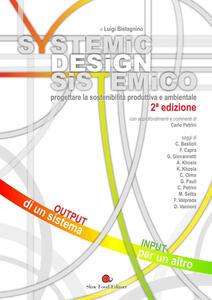 Design sistemico. Progettare la sostenibilità produttiva e ambientale - Luigi Bistagnino - ebook