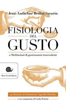 Radiospeed.it Fisiologia del gusto o meditazioni di gastronomia trascendente Image