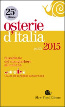 Steamcon.it Osterie d'Italia 2015. Sussidiario del mangiarbere all'italiana Image