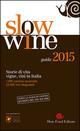 Slow wine 2015. Stor