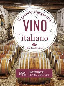 Equilibrifestival.it Il grande viaggio nel vino italiano. Racconti inediti di vita, vigne, vini Image