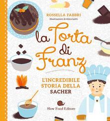 Listadelpopolo.it La torta di Franz. L'incredibile storia della Sacher Image