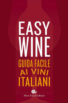 Filmarelalterita.it Easy wine. Guida facile ai vini italiani Image