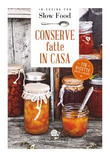 Conserve fatte in casa. 110 ricette dolci e salate.pdf
