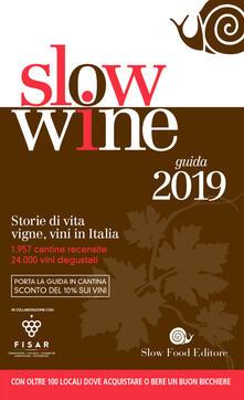 Winniearcher.com Slow wine 2019. Storie di vita, vigne, vini in Italia Image